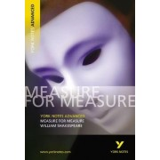Measure for Measure: York Notes Advanced by Emma Smith