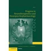 Progress in Neurotherapeutics and Neuropsychopharmacology: Volume 2, 2007 2007: v. 2 by Jeffrey L. Cummings