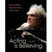 Acting Is Believing by Kenneth L. Stilson