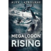 Megalodon Rising by Alex Laybourne