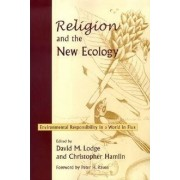 Religion and the New Ecology by David M. Lodge