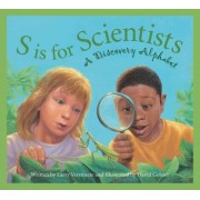 S Is for Scientists by Larry Verstraete