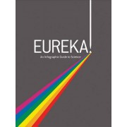 Eureka!: An Infographic Guide To Science(Tom Cabot)