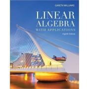 Linear Algebra with Applications by Gareth Williams