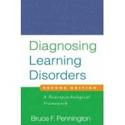 Diagnosing Learning Disorders by Bruce F. Pennington