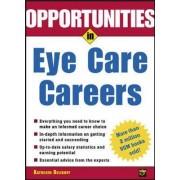 Opportunities in Eye Care Careers by Kathleen Belikoff