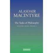 The Tasks of Philosophy: Volume 1: v. 1 by Alasdair MacIntyre