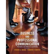 Business & Professional Communication by Steven A. Beebe