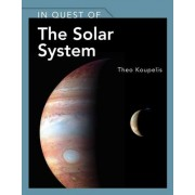 In Quest Of The Solar System by Theo Koupelis
