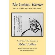 The Gateless Barrier by Robert Aitken
