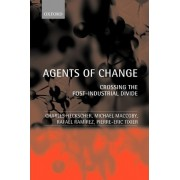 Agents of Change by Charles C. Heckscher