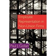 Employee Representation in Non-Union Firms by Paul Gollan