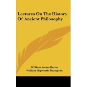 Lectures On The History Of Ancient Philosophy by William Archer Butler