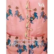 Twentieth-century Fashion in Detail by Claire Wilcox