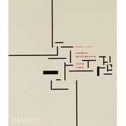 Modern Architecture Since 1900 by William J. R. Curtis