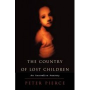 The Country of Lost Children by Peter Pierce