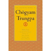 The Collected Works of Chogyam Trungpa: Art of Calligraphy (extracts), Dharma Art, Visual Dharma (extracts), Selected Poems, Selected Writings v. 7 by Chogyam Trungpa