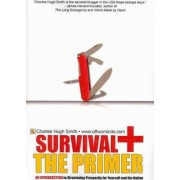Survival+ the Primer by Charles Hugh Smith