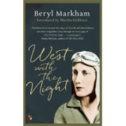 West with the Night(Markham Beryl)