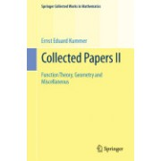 Collected Papers II: Function Theory, Geometry and Miscellaneous