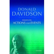Essays on Actions and Events by Donald Davidson