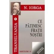CE PATIMESC FRATII NOSTRII (VOL 8) CEASUL PE CARE-L ASTEPTAM (VOL9).