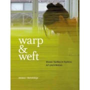 Warp and Weft by Jessica Hemmings