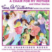 A Chair for My Mother and Other Stories CD by Vera B Williams
