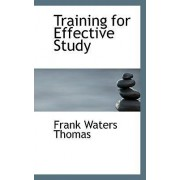 Training for Effective Study by Frank Waters Thomas