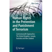 Human Rights in the Prevention and Punishment of Terrorism by Dr Alex Conte