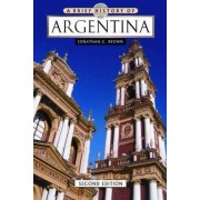 A Brief History of Argentina by Jonathan C. Brown