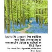 Lucr Ce de La Nature by Hugh Andrew Johnstone M Lucretius Carus