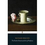 The Pocket Oracle and Art of Prudence by Baltasar Gracian