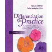 Differentiation in Practice by Carol Tomlinson