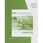 Applied Statistics for Engineers and Scientists Student Solutions Manual by Jay L DeVore