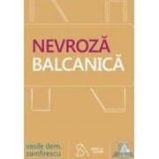 Nevroza balcanica - Vasile Dem. Zamfirescu