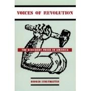 Voices of Revolution by Rodger Streitmatter