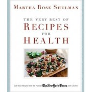 The Very Best Recipes for Health by Martha Rose Shulman