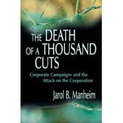 The Death of a Thousand Cuts by Jarol B. Manheim