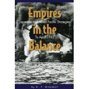 Empires in the Balance by H. P. Willmott