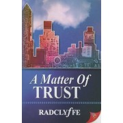 A Matter of Trust by Radclyffe