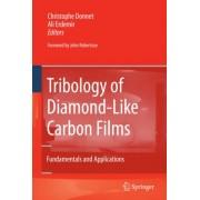 Tribology of Diamond-like Carbon Films by Christophe Donnet