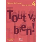Tout Va Bien!: Livre D'eleve 4 by Helene Auge