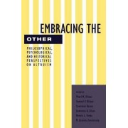 Embracing the Other by Pearl M. Oliner
