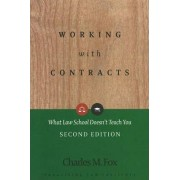 Working with Contracts by Charles M. Fox