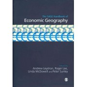 The Sage Handbook of Economic Geography by Peter Sunley