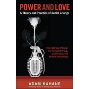 Power and Love by Adam Kahane