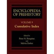 Encyclopedia of Prehistory: Cumulative Index v. 9 by Peter N. Peregrine