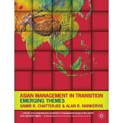 Asian Management in Transition by Alan R. Nankervis
