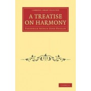 A Treatise on Harmony by Frederick Arthur Gore Ouseley